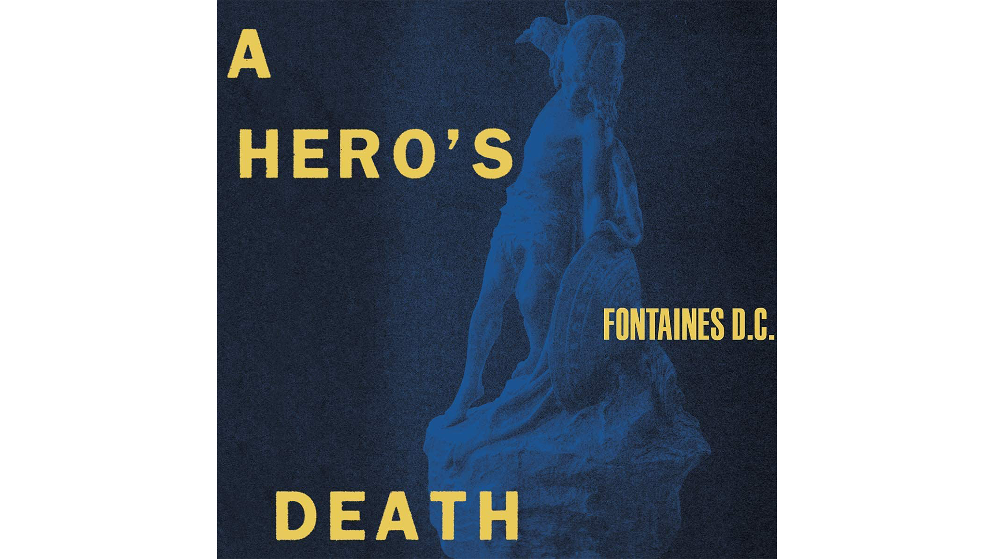Album cover of 'A Hero's Death' by Fontaines DC