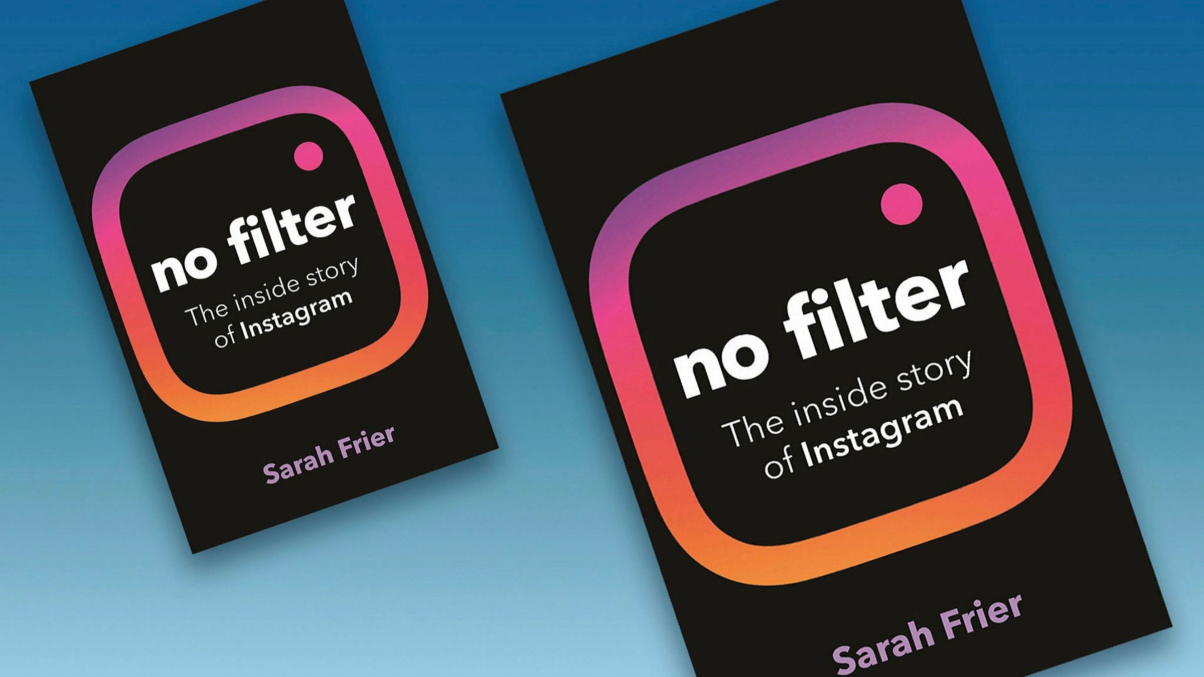 ft.com - Andrew Hill - The inside story of Instagram's rise wins the FT/McKinsey book prize